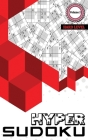 Hyper Sudoku: 400 Hard Level Sudoku, Sudoku Hard Puzzle Books, Hard Sudoku Books for Adults, Volume 2 Cover Image