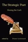 The Strategic Poet: Honing the Craft Cover Image