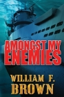 Amongst My Enemies Cover Image
