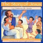 The Story of Jesus: La Historia de Jesus Cover Image