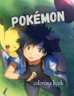 Pokémon coloring book: For kids Cover Image