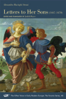 Letters to Her Sons, 1447–1470 (The Other Voice in Early Modern Europe: The Toronto Series #46) Cover Image