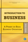 Introduction to Business: A Primer On Basic Business Operations Cover Image