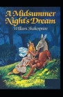A Midsummer Night's Dream: A shakespeare's classic illustrated edition Cover Image
