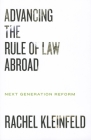 Advancing the Rule of Law Abroad: Next Generation Reform Cover Image