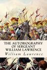 The Autobiography of Sergeant William Lawrence Cover Image