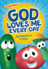 God Loves Me Every Day: 365 Daily Devos for Boys (VeggieTales) Cover Image