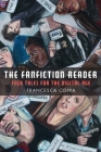 The Fanfiction Reader: Folk Tales for the Digital Age Cover Image