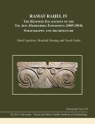 Ramat Raḥel IV: The Renewed Excavations by the Tel Aviv-Heidelberg Expedition (2005-2010): Stratigraphy and Architecture Cover Image