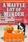A Waffle Lot of Murder Cover Image