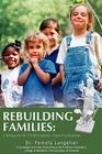 Rebuilding Families: A Blueprint for Child Custody Team Evaluations Cover Image