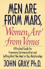 Men Are from Mars, Women Are from Venus: Practical Guide for Improving Communication and Getting What You Want in Your Relationships Cover Image