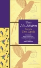 Dear Ms. Schubert: Poems by Ewa Lipska (Lockert Library of Poetry in Translation #143) Cover Image