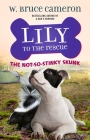 Lily to the Rescue: The Not-So-Stinky Skunk (Lily to the Rescue! #3) Cover Image