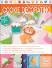The Complete Photo Guide to Cookie Decorating Cover Image