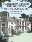 Plantation Houses and Mansions of the Old South (Dover Architecture) Cover Image