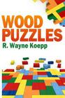 Wood Puzzles Cover Image