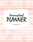 Homeschool Planner for Children (8x10 Softcover Log Book / Journal / Planner) Cover Image