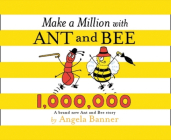 Make a Million with Ant and Bee (Ant and Bee) Cover Image