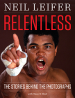 Relentless: The Stories Behind the Photographs (Focus on American History) Cover Image