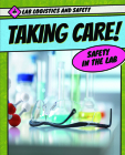 Taking Care! Safety in the Lab Cover Image