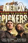 American Pickers Guide to Picking Cover Image