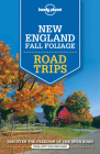 Lonely Planet New England Fall Foliage Road Trips Cover Image