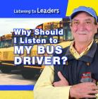 Why Should I Listen to My Bus Driver? Cover Image