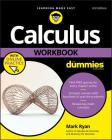 Calculus Workbook for Dummies with Online Practice Cover Image