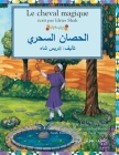 Le Cheval magique: French-Arabic Edition (Hoopoe Teaching-Stories) Cover Image