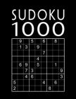 Sudoku Book For Adults: 1000 Sudoku Puzzles - easy - normal - hard - expert - With solutions - Suduko Soduko Soduku Sudoko Sodoku whatever - B Cover Image