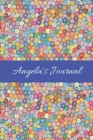 Angela's Journal: Cute Personalized Name College-Ruled Notebook for Girls & Women - Blank Lined Gift Journal/Diary for Writing & Note Ta Cover Image
