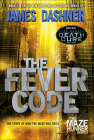 Fever Code (Maze Runner #5) Cover Image