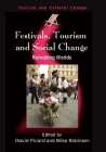 Festivals, Tourism and Social Change: Remaking Worlds (Tourism and Cultural Change #8) Cover Image