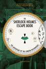 The Sherlock Holmes Escape Book: The Adventure of the London Waterworks: Solve the Puzzles to Escape the Pages Cover Image