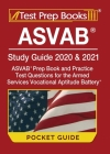 ASVAB Study Guide 2020 & 2021 Pocket Guide: ASVAB Prep Book and Practice Test Questions for the Armed Services Vocational Aptitude Battery [Includes D Cover Image