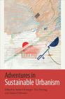 Adventures in Sustainable Urbanism Cover Image
