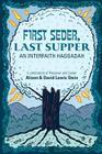 First Seder, Last Supper: An Interfaith Haggadah Cover Image