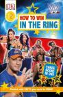 DK Readers Level 2: WWE How to Win in the Ring Cover Image
