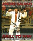 Drill to Win: 12 Months to Better Brazillian Jiu-Jitsu Cover Image