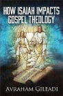 How Isaiah Impacts Gospel Theology Cover Image