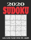 16X16 Sudoku Puzzle Book for Adults: Stocking Stuffers For Men: The Must Have 2020 Sudoku Puzzles: Hard Sudoku Puzzles Holiday Gifts And Sudoku Stocki Cover Image