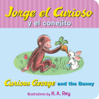 Jorge el curioso y el conejito/Curious George and the Bunny Cover Image