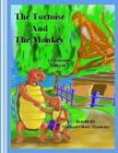 The Tortoise And The Monkey Cover Image
