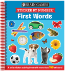 Brain Games - Sticker by Number: First Words: A Kid's Sticker Activity Book with More Than 150 Stickers! Cover Image