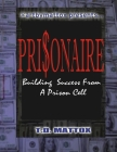 Prisonaire: Building Success From A Prison Cell Cover Image