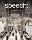 Speech: 21, Community Centre Cover Image