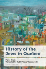 History of the Jews in Quebec (Canadian Studies) Cover Image