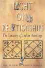 Light on Relationships: The Synatry of Indian Astrology Cover Image