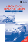 Aeromedical Transportation: A Clinical Guide Cover Image